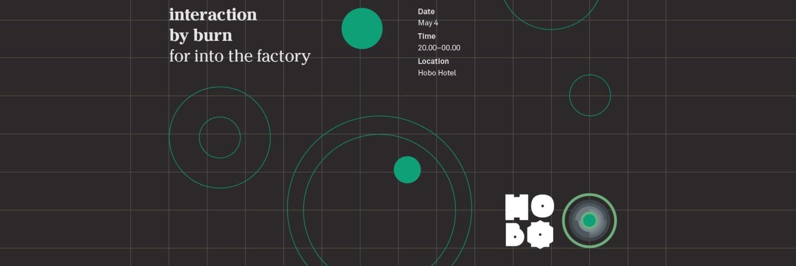 Into the factory – Interaction by Burn
