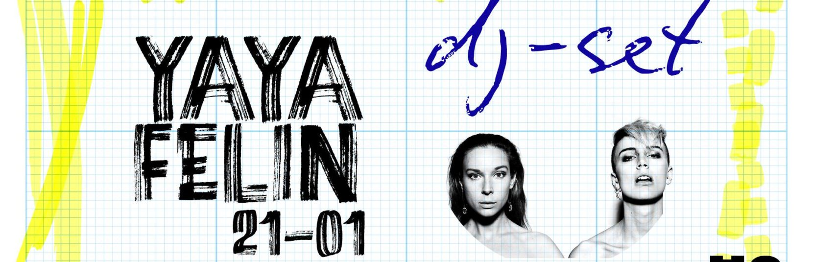 YAYA + Felin = Let's dance! [DJ-set]