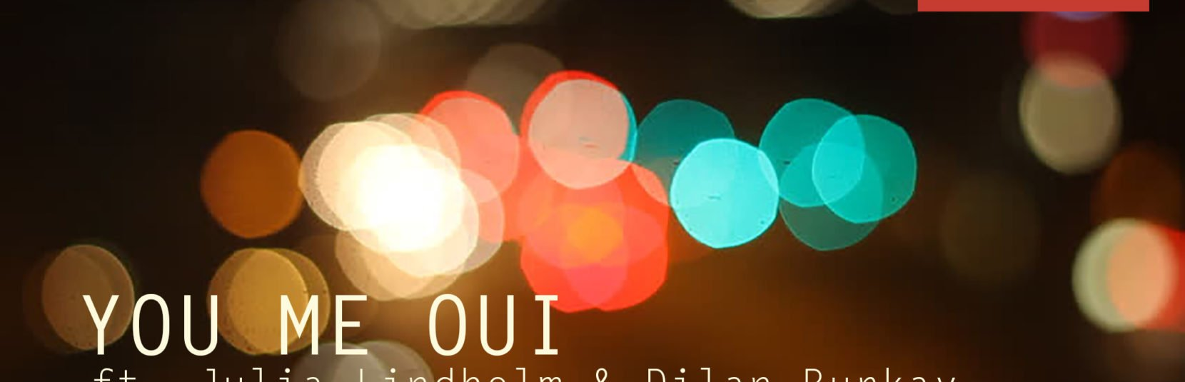 You Me Oui: ft. Julia Lindholm och Dilan Burkay at Hobo