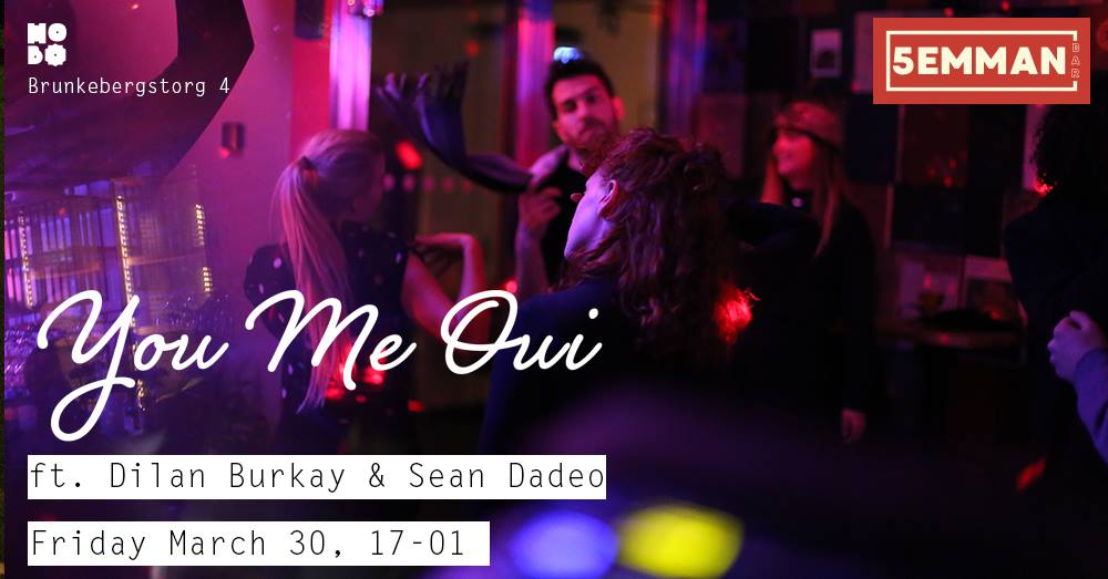 You Me Oui#4 Dilan Burkay & Sean Dadeo