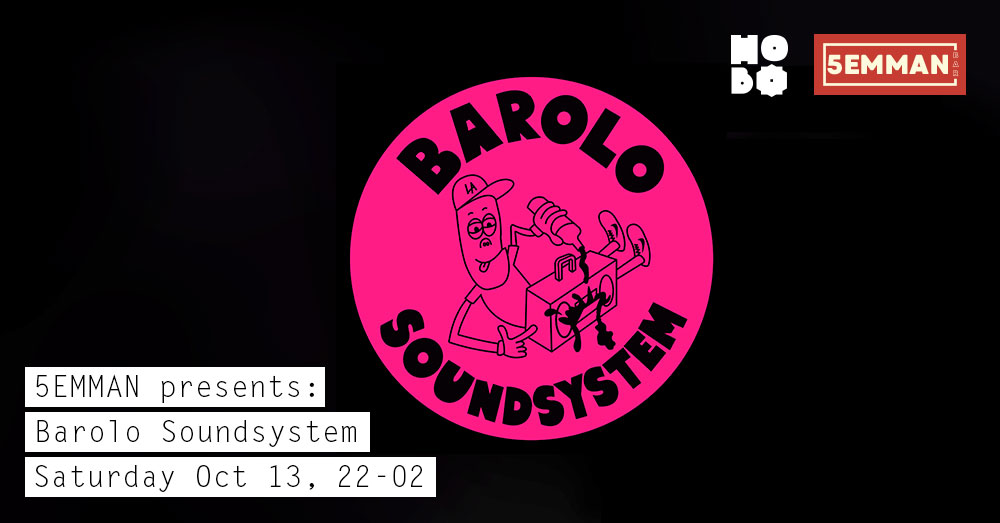 5emman presents: Barolo Soundsystem